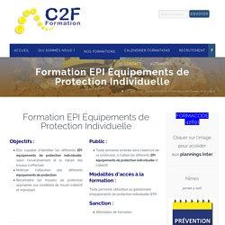 EPI Équipements de Protection Individuelle - Formation - C2F Formation