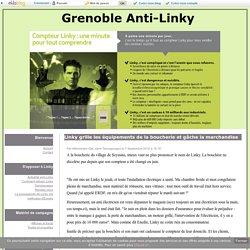 Linky grille les équipements de la boucherie et gâche la marchandise - Grenoble Anti-Linky