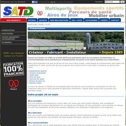 Société - SATD : Fabricant d'équipements sportifs et d'aires de jeux, multisports, mobilier urbain