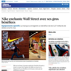 Equipements sportifs: Nike enchante Wall Street avec ses gros bénéfices
