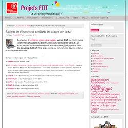 Projets ENT » ENT en débat, Revue Web des ENT, Territoires, Usages » Équiper les élèves pour accélérer les usages sur l'ENT
