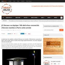 JC Decaux va équiper 100 abris-bus connectés d'écrans tactiles à Paris