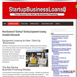 Start up business equipment leasing