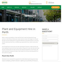 Plant and Equipment Hire in Perth - Brosna Construction