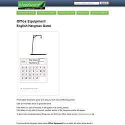 Office Equipment, English Hangman Vocabulary Game