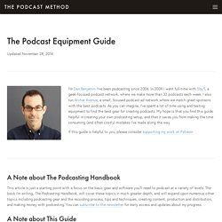 Equipment Guide — The Podcast Method