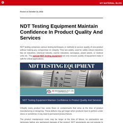 NDT Testing Equipment Maintain Confidence In Product Quality And Services