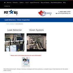 Get the Best Leak Testing Bottles from Pet All Manufacturing