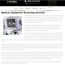 Medical Equipment Recycling Services Los Angeles, Medical Equipments Recycling Company San Diego
