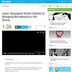Laser-Equipped NASA Orbiter Is Bringing Broadband to the Moon