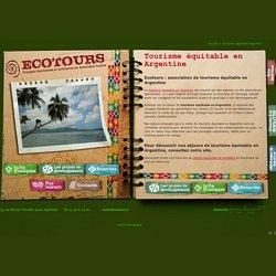 Tourisme équitable argentine - Ecotours - Voyages équitables et tourisme solidaire en Argentine