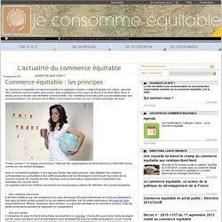 Commerce équitable : Notoriété et perception du commerce équitable France - Je consomme équitable