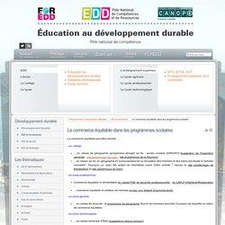 EDD : les textes - Le commerce équitable dans les programmes scolaires
