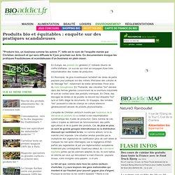produits-bio-et-equitables-enquete-sur-des-pratiques-scandaleuses-a4461p1