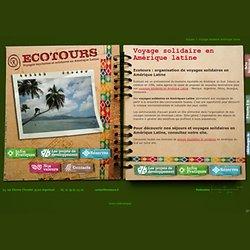 Voyage solidaire Amérique latine - Ecotours - Voyages équitables et solidaires en Amérique Latine