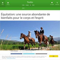 Équitation: une source abondante de bienfaits pour le corps et l'esprit