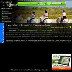 L'équitation et le tourisme équestre en France - Guide et photos