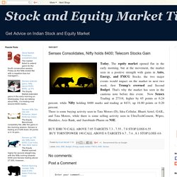 Stock and Equity Market Tips: Sensex Consolidates, Nifty holds 8400; Telecom Stocks Gain
