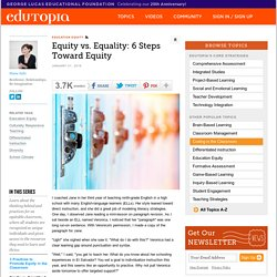 Equity vs. Equality: 6 Steps Toward Equity