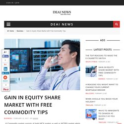 Make Money with MCX Commodity Market Tips