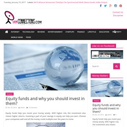 Equity funds and why you should invest in them? - iamconnctions.com