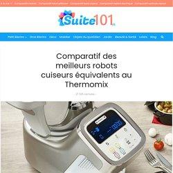 Meilleur robot cuiseur équivalent au Thermomix : Comparatif et Avis 2020