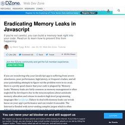 Eradicating Memory Leaks in Javascript