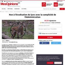 Non à l'éradication du lynx avec la complicité de l'Administration
