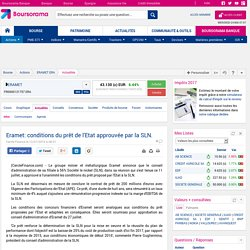 Eramet: conditions du prêt de l'Etat approuvée par la SLN.