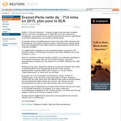 Eramet-Perte nette de 714 mlns en 2015, plan pour la SLN