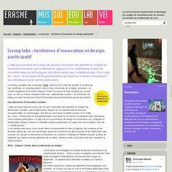 Living labs: territoires d'innovation et design participatif