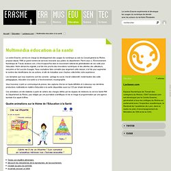 Multimédia éducation à la santé