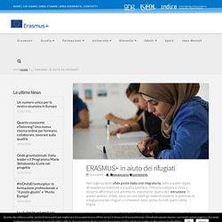 ERASMUS+ in aiuto dei rifugiati
