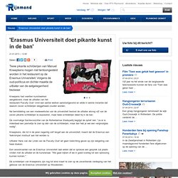 'Erasmus Universiteit doet pikante kunst in de ban'