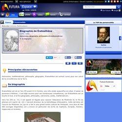 Biographie > Ératosthène, Astronome, géographe, philosophe et mathématicien
