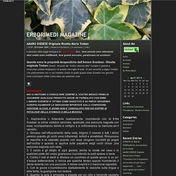 ERBORIMEDI MAGAZINE - AMARO SVEDESE Originale Ricetta Maria Treben - BlogHoster