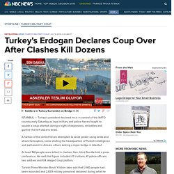 Turkey's Erdogan Declares Coup Over After Clashes Kill Dozens