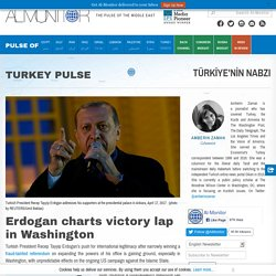 Erdogan charts victory lap in Washington