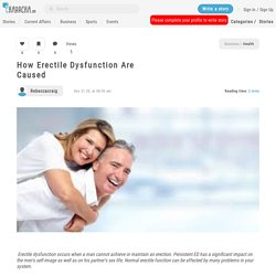 How Erectile Dysfunction are Caused
