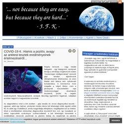 COVID-19 4.: Hamis a pozitív, avagy az antitest tesztek eredményeinek értelmezéséről... - Voyager: a tudomány határain