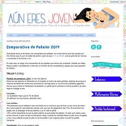 AÚN ERES JOVEN: Comparativa de Pañales 2014