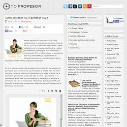 ¿Eres profesor TIC o profesor TAC?