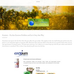 Erexium – Fix that Erection Problem and Let it Stay that Way