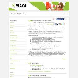Gutes Briefing - 10 Punkte für eine erfolgreiche Projektgestaltung - TILL.DE Internet & Online Marketing Blog
