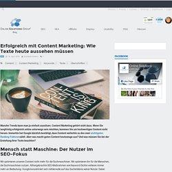 Erfolgreiches Content Marketing: Wie Texte aussehen müssen