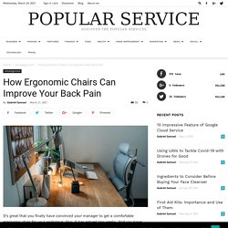 How Ergonomic Chairs Can Improve Your Back Pain