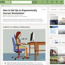 How to Set Up an Ergonomically Correct Workstation: 10 Steps
