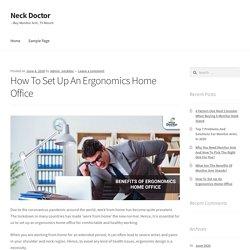 How To Set Up An Ergonomics Home Office