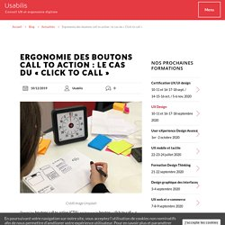 Ergonomie des boutons call to action : le cas du « Click to call »