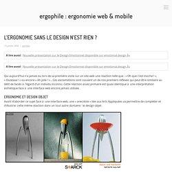 L'ergonomie sans le design n'est rien ? - Ergophile : Ergonomie web & mobile